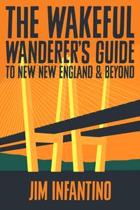The Wakeful Wanderer039s Guide to New New Englandspan classsubtitle_break spana near future fiction novel  Winner Watty Awards 2017 in Newcomer Category